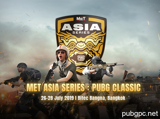 PUBG Classic The MET Asia Series in Bangkok