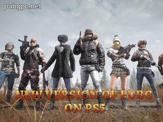 New version of PUBG on PS5