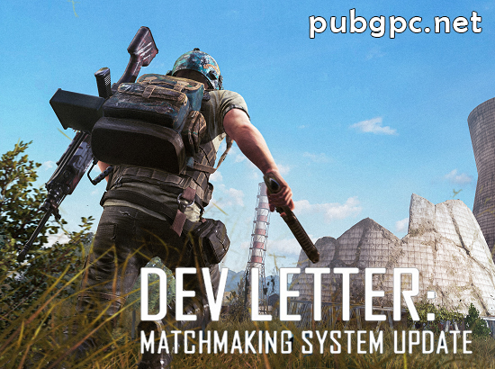 Matchmaking System Update in PUBG