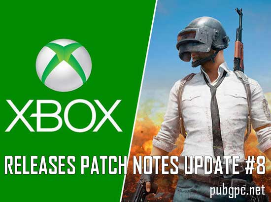 PUBG Xbox One Releases Patch Notes Update #8
