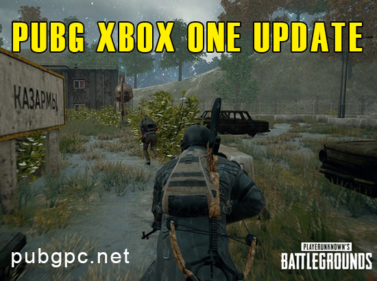 PUBG Xbox One Update Available Now!