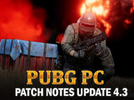 PUBG PC Update 4.3 Finally Approaches The Test Server