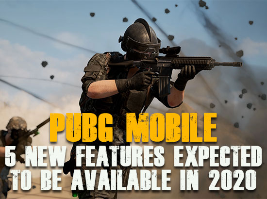 PUBG Mobile: 5 New Features Expected To Be Available In 2020