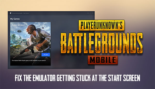 There will also be a few crashes when you play PUBG Mobile with the Tencent Gaming Buddy emulator.
